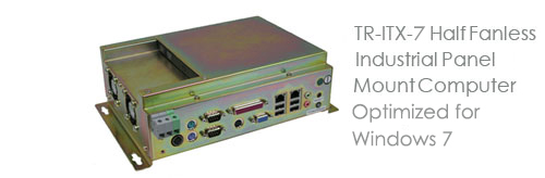 TR-ITX-7 Half Fanless Industrial Panel Mount Computer