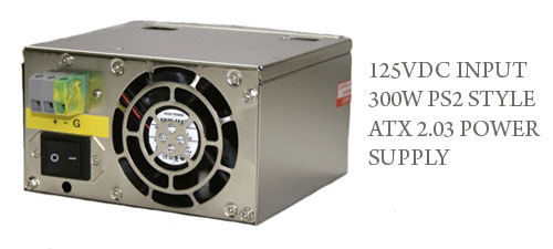 125VDC INPUT 300W PS2 STYLE ATX 2.03 POWER SUPPLY