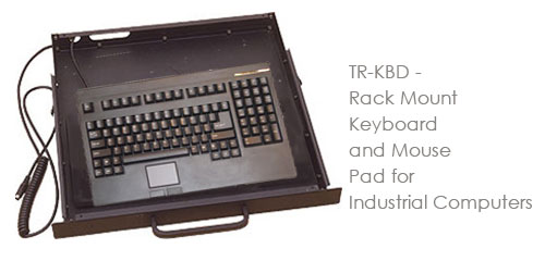 TR-KBD - Rack Mount Keyboard and Mouse Pad for Industrial Computers
